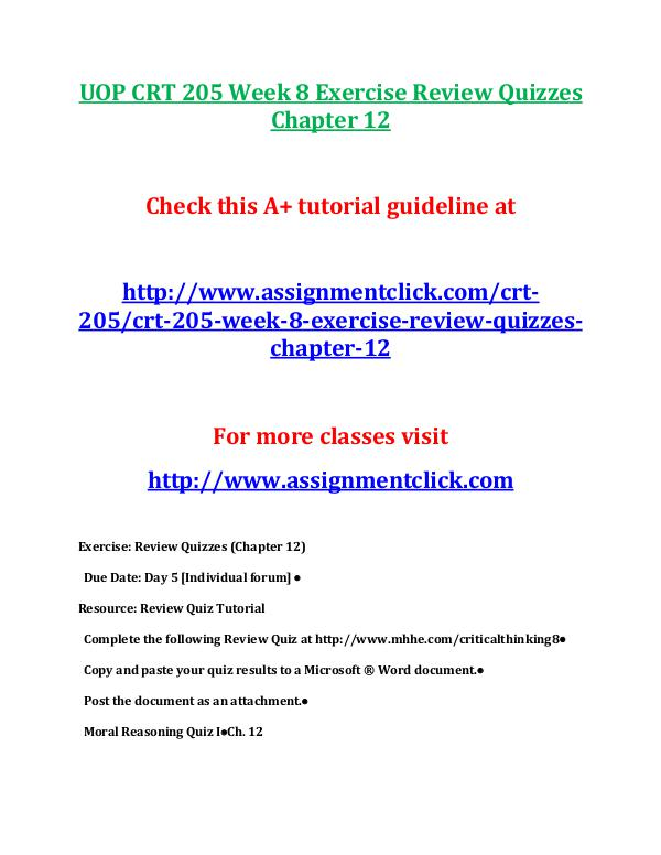 UOP CRT 205 Entire Course UOP CRT 205 Week 8 Exercise Review Quizzes Chapter