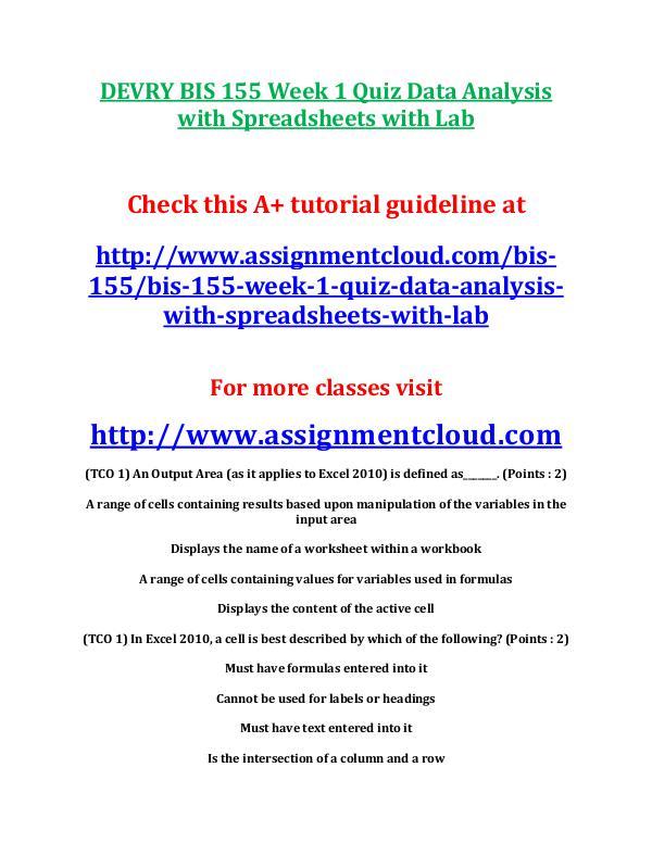 Devry BIS 155 entire course DEVRY BIS 155 Week 1 Quiz Data Analysis with Sprea