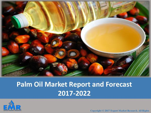 Palm Oil Market Outlook 2017-2022