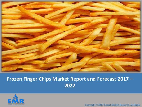 Frozen Finger Chips Market Report 2017-2022