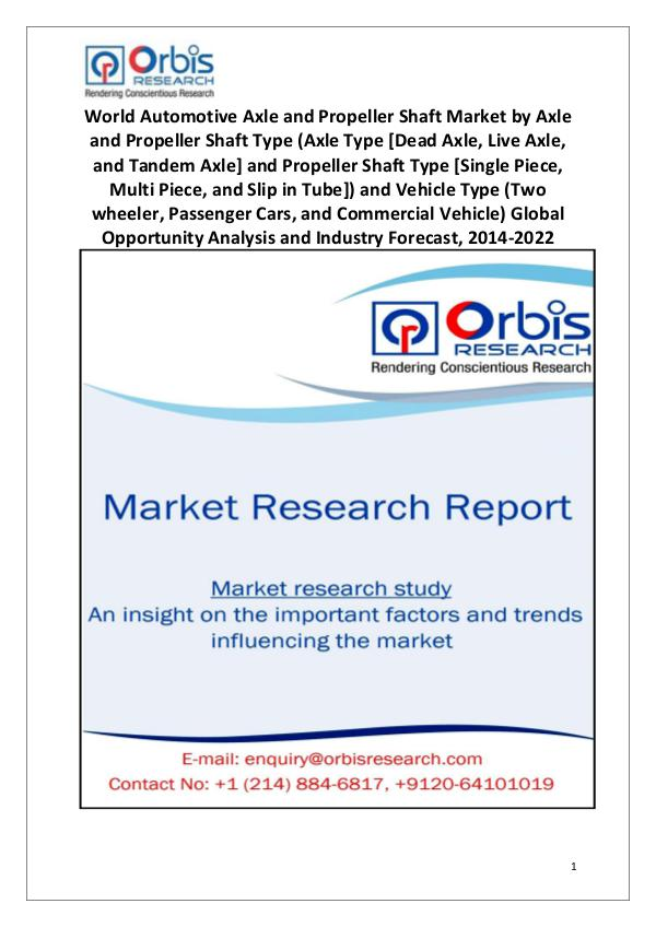 Market Research Reports World Automotive Axle and Propeller Shaft Market
