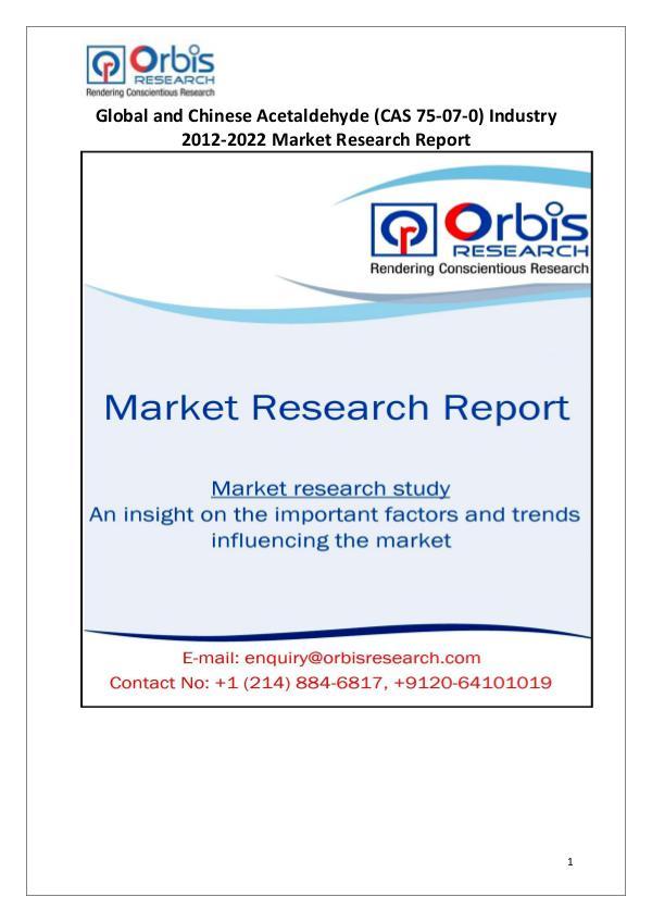 Market Report Study Global & China Acetaldehyde (CAS 75-07-0) Industry
