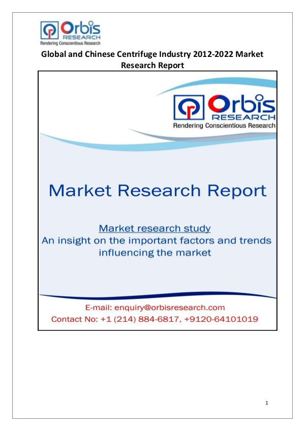 Market Report Study Globally & Chinese Centrifuge Industry 2017