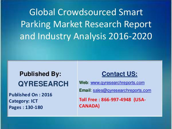 Crowdsourced Smart Parking Market 2016 Industry Analysis 8
