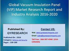 Market State Global Vacuum Insulation Panel (VIP) Industry 2016