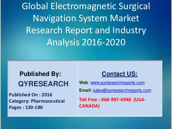 Global Electromagnetic Surgical Navigation System Market Reports 8