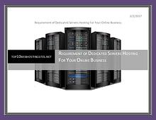 Requirement of Dedicated Servers Hosting For Your Online Business