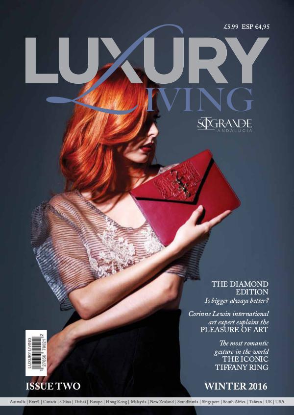 Luxury Living Magazine - Issue 2 Luxury Living Magazine - Issue 2