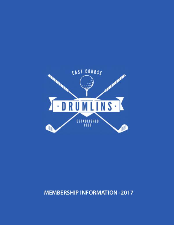 Drumlins Country Club Membership Brochure - 2017 East Course Membership Catalog-2017