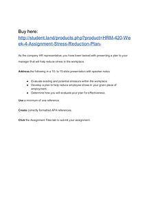 HRM 420 Week 4 Assignment Stress Reduction Plan
