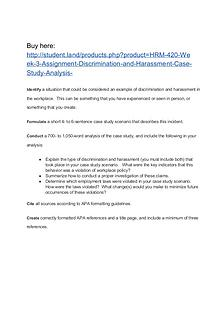HRM 420 Week 3 Assignment Discrimination and Harassment Case Study An