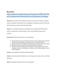 HRM 420 Week 2 Assignment Recruitment and Selection Strategy