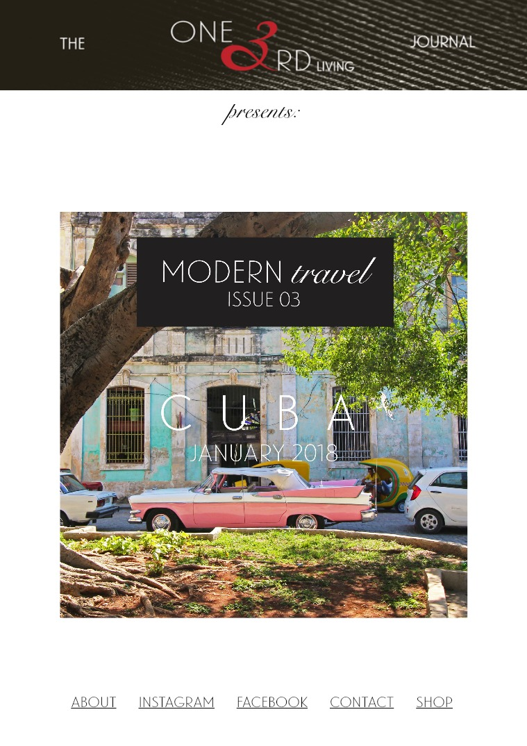 The One 3rd Living Journal Modern Travel/ Issue 03/ January 2018