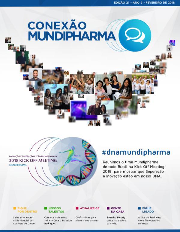 Revista Conexão Mundipharma Ano 2 - Edição 21 | Fevereiro 2018