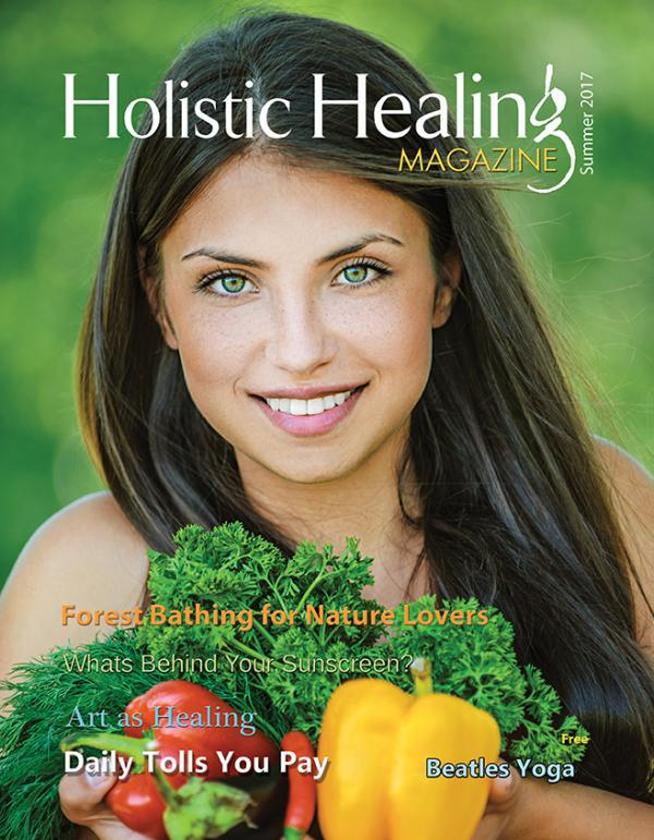Holistic Healing Magazine Summer 2017!