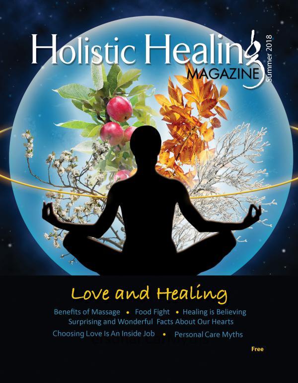 Holistic Healing Magazine Summer 2018 HolisticHealingMagazineSummer2018