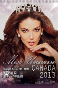 Miss Universe Canada 2013 - GTA & Central Ontario Regional #2 Program Guide April 2013