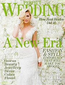 A NEW ERA  - Spring 2017 Perfect Wedding Magazine