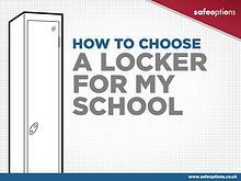 School Lockers - How to Choose One
