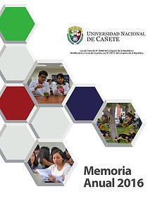 Universidad Nacional de Cañete - Memoria Anual 2016