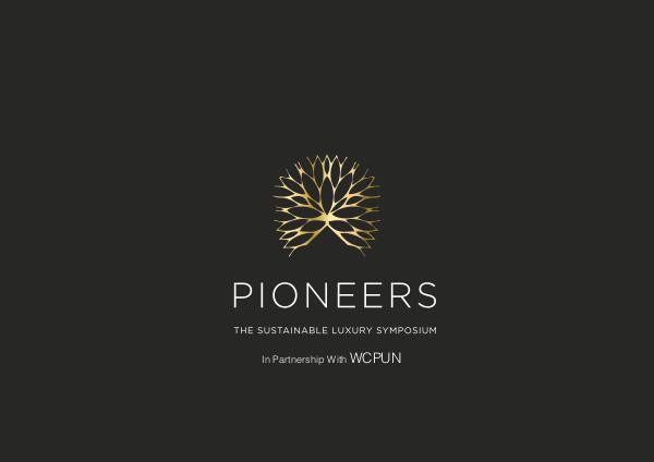Pioneers: Sustainable Luxury Symposium Sustainable Luxury Symposium