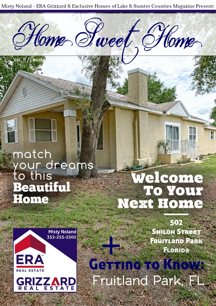 Exclusive Properties: Lake & Sumter Co. Home Sweet Home: 502 Shiloh St. Fruitland Park, FL