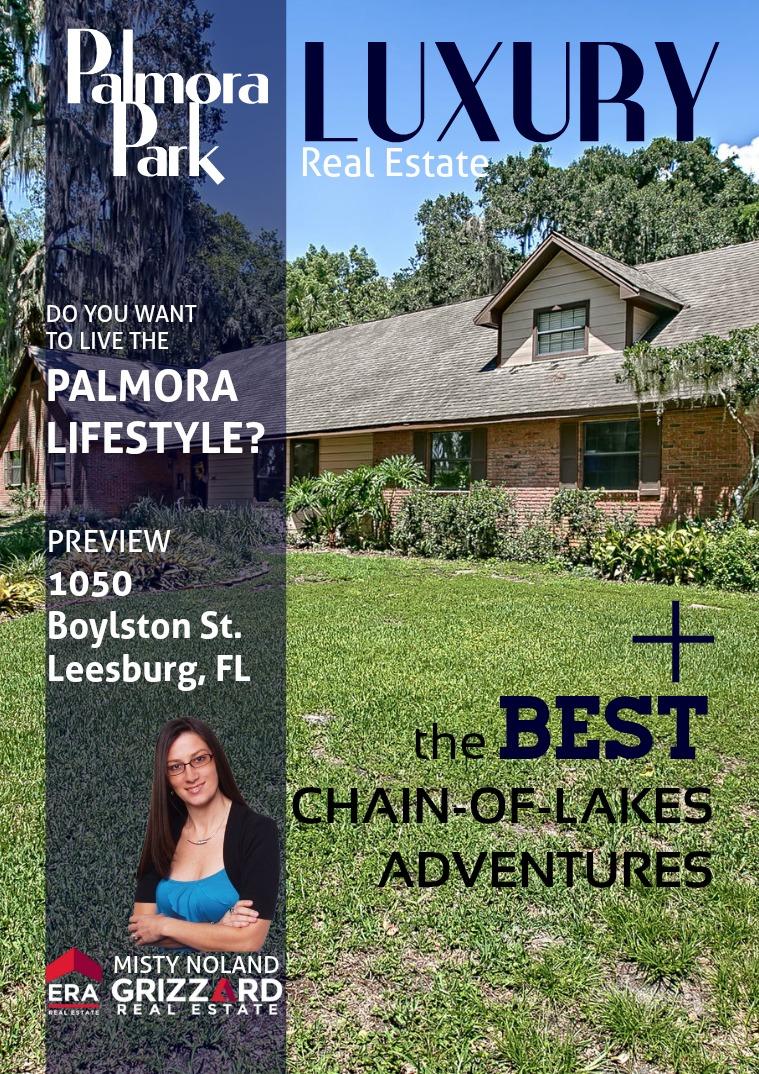 Exclusive Properties: Lake & Sumter Co. Palmora Park Luxury