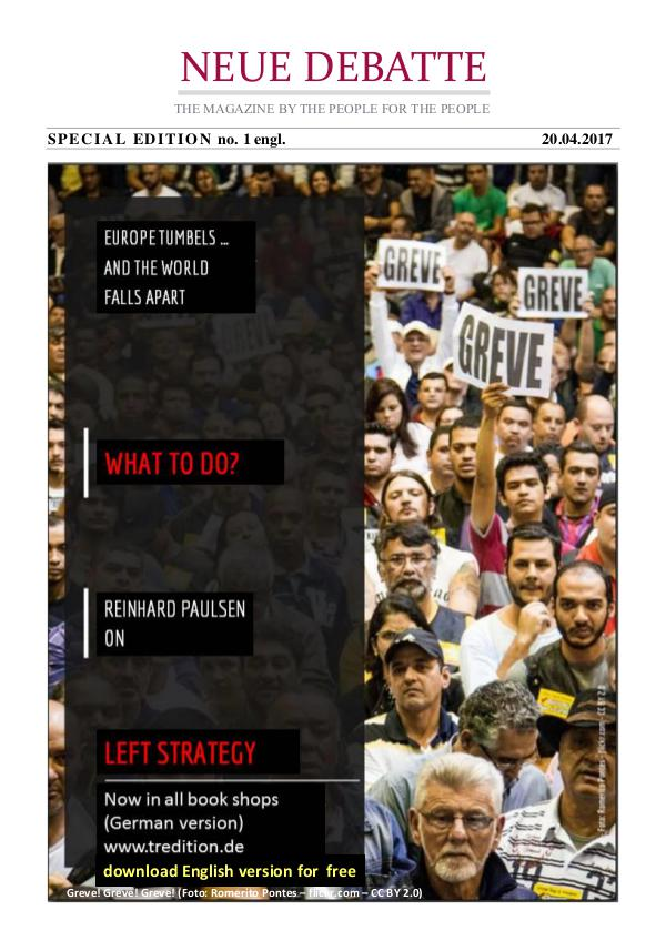 Neue Debatte - Special Edition - Essay on Left Strategy Left Strategy - 04/2017
