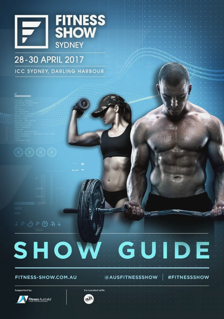 Fitness Show Sydney Show Guide Fitness Show Sydney Show Guide