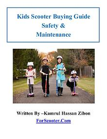 Kids Scooter Buying Guide Safety & Maintenance