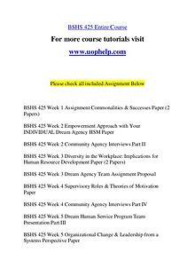 BSHS 425 Endless Education /uophelp.com