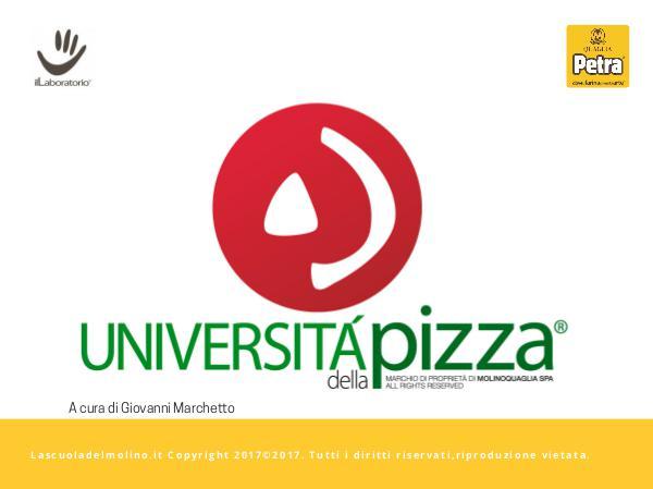 UdP Modulo 1 - Le Strutture degli impasti per la pizza STRUTTURE PT 1 Università Pizza