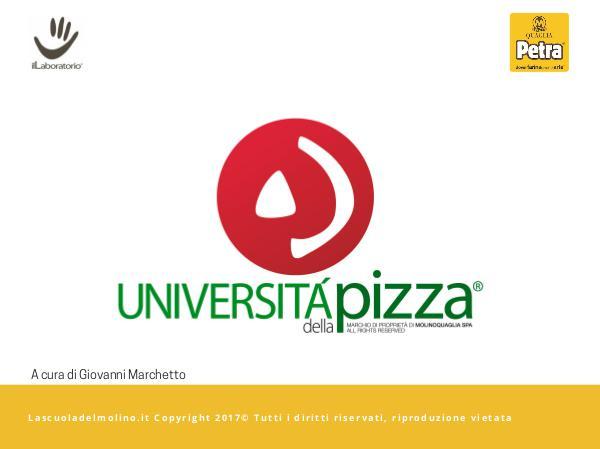 UdP Modulo 1 - Le Strutture degli impasti per la pizza STRUTTURE PT 2 Università Pizza