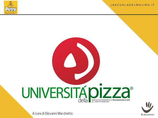 UdP Modulo 1 - Le Strutture degli impasti per la pizza STRUTTURE PT 3 Università Pizza