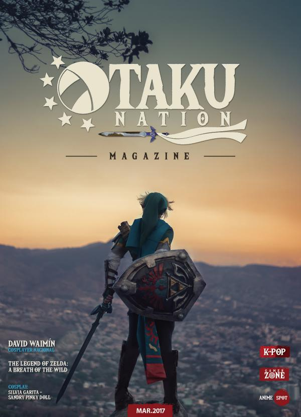 Otaku Nation Magazine - Edición Enero 2017 Otaku Nation Magazine - Edición Marzo 2017