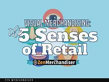 Zen Merchandiser: Visual Merchandising