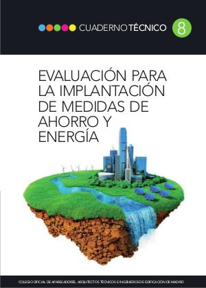 CT08 - Evaluación para la implantación de medidas de ahorro y energía 1º Edición Mayo 2016.