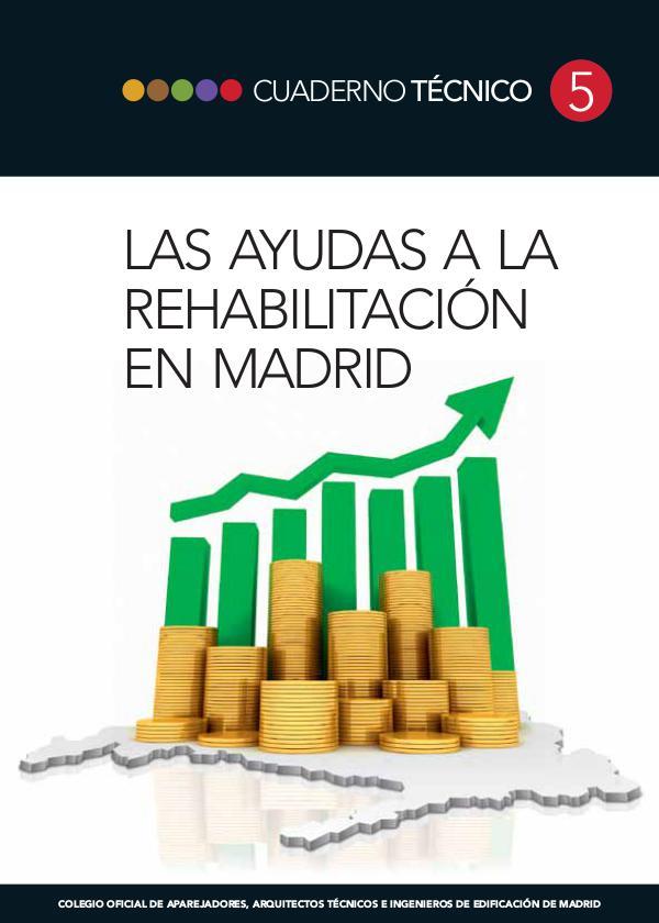 CT05 - Las ayudas a la rehabilitación en Madrid 1º edición, Julio de 2012