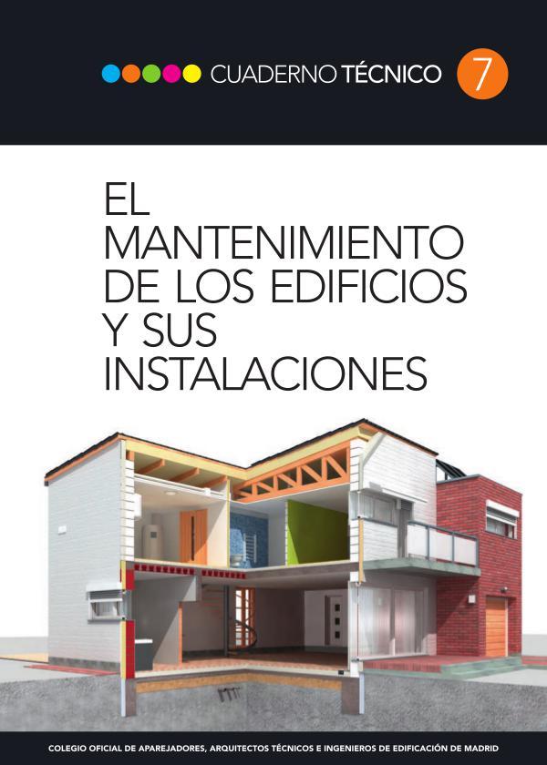 CT07 - El mantenimiento de los edificios y sus instalaciones 1º edición, Enero de 2014