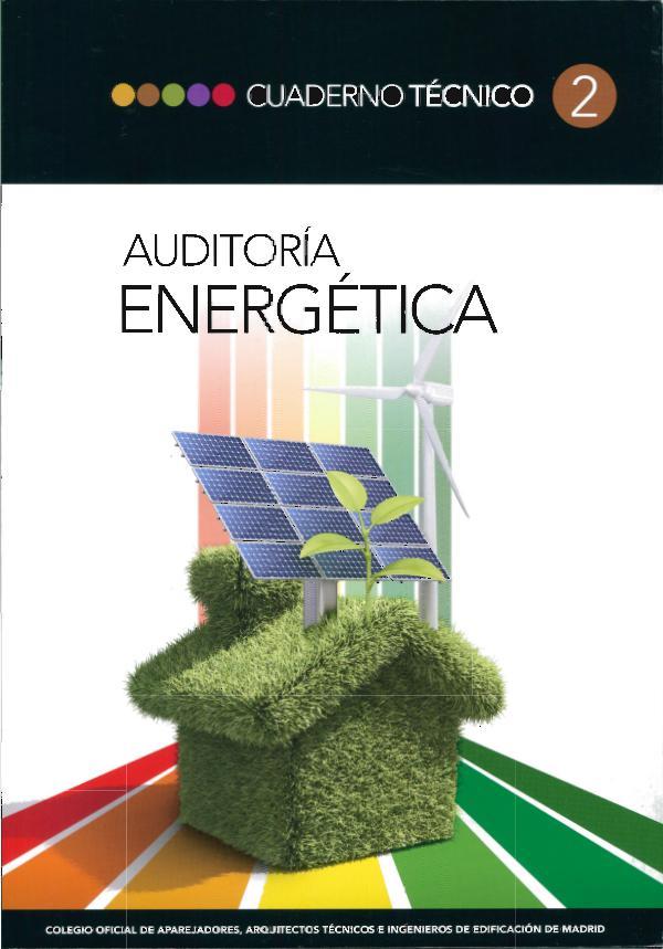 CT02 - Auditoría energética 1º edición - Abril 2011