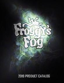 Froggy's Fog 2019 Product Catalog