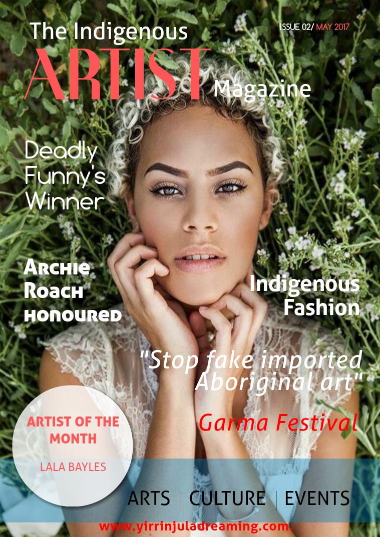 The Indigenous Artist Magazine Issue 2 - May 2017
