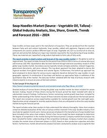 Soap Noodles Market Size, Share, Trends and Forecasts To 2024