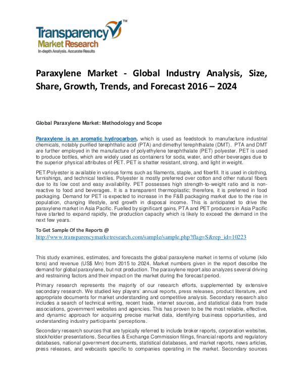 Paraxylene Market Trends, Growth, Analysis and Forecasts To 2024 Paraxylene Market