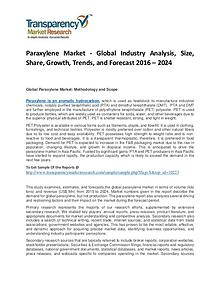 Paraxylene Market Trends, Growth, Analysis and Forecasts To 2024