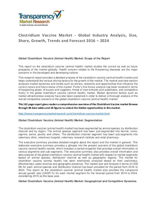 Clostridium Vaccine Market Trends and Industry Forecast 2016 – 2024 Clostridium Vaccine Market - Global Industry Analy