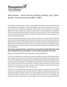 Kiosk Market 2016 World Analysis and Forecast to 2024