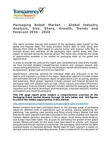 Packaging Robot Market Size, Share, Growth, Trends, and Forecast 2016