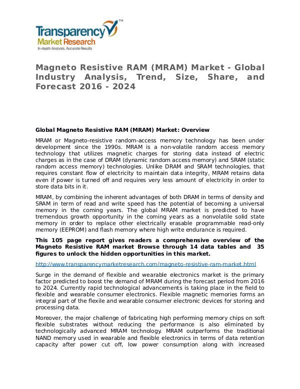 Magneto Resistive RAM Global Analysis & Forecast to 2024 Magneto Resistive RAM (MRAM) Market - Global Indus
