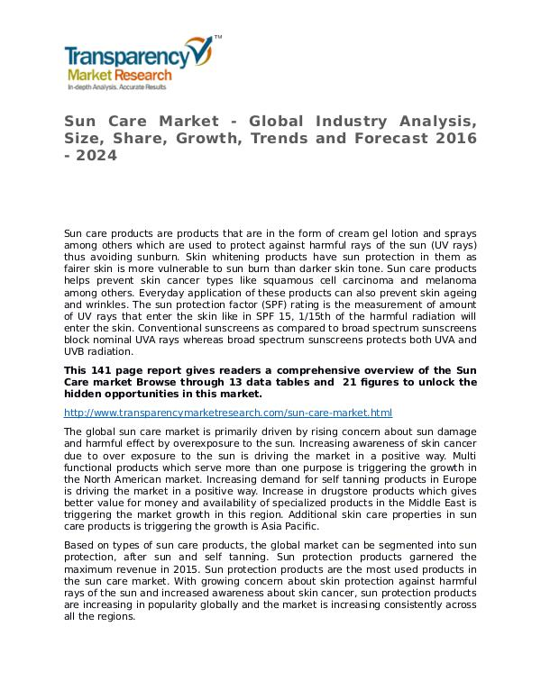 Sun Care Global Analysis & Forecast to 2024 Market Research Report Sun Care Market - Global Industry Analysis, Size,